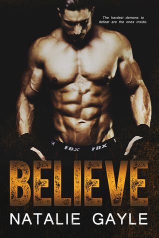 Believe (Oni Fighters, #2)