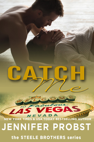 Catch Me (1Night Stand, #89; Steele Brothers, #1)