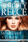 Whatever It Takes (Grey Justice, #2)