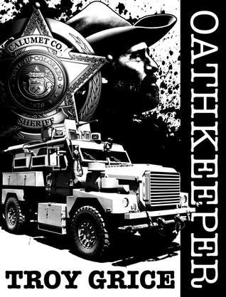 Oathkeeper by Troy Grice