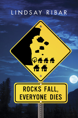 Rock Fall, Everyone Dies