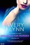 Designed for Murder (Killer Style, #4)