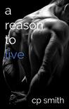 A Reason to Live (Reason, #3)