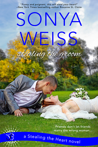 {Review} Stealing the Groom by Sonya Weiss
