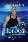 Heroes (Eirik #2)