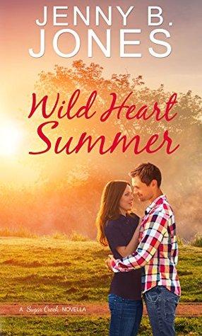 Wild Heart Summer: Novella (A Sugar Creek Novel)