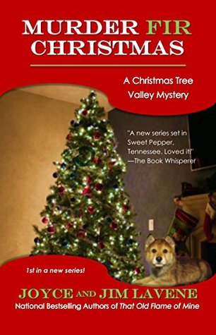 Murder Fir Christmas (Christmas Tree Valley Mysteries #1)