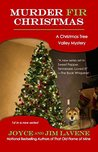 Murder Fir Christmas (Christmas Tree Valley Mysteries Book 1)