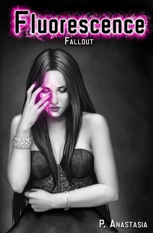 Fallout (Fluorescence, #3)