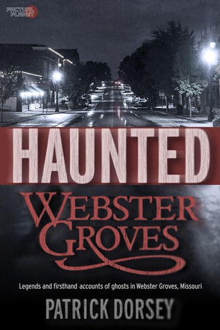 Haunted Webster Groves