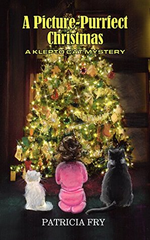 A Picture-Purrfect Christmas by Patricia Fry