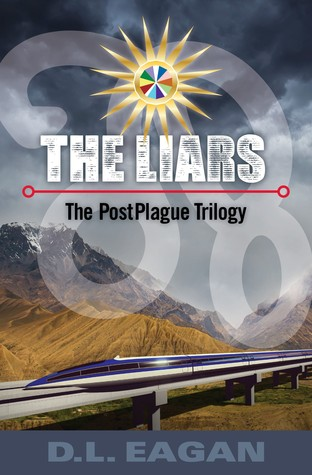 The Liars by D.L. Eagan