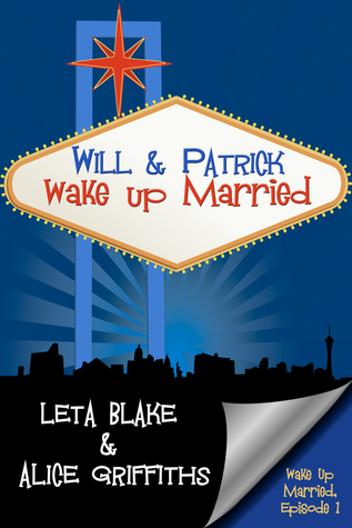 Will & Patrick Wake Up Married (Wake Up Married, #1)