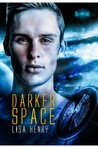 Darker Space (Dark Space, #2)