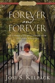 Forever and Forever: The Courtship of Henry Longfellow and Fanny Appleton