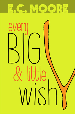 Every Big and Little Wish