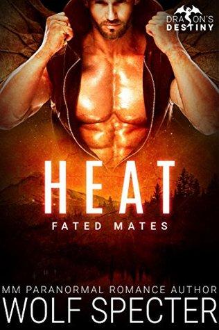 Heat (Dragon's Destiny: Fated Mates #1)