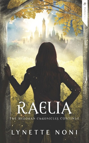 Raelia by Lynette Noni #BookReview #NewRelease #ReleaseDay
