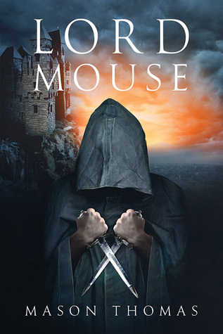 Release Day Review: Lord Mouse by Mason Thomas