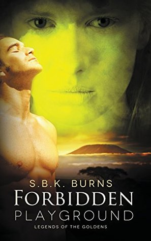 Forbidden Playground by S.B.K. Burns