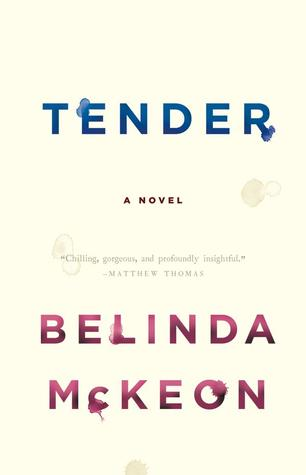 Tender by Belinda McKeon :: Outlandish Lit Review