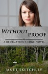 Without Proof (Redemption's Edge, #3)