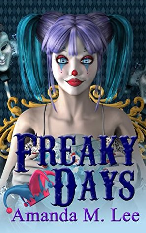 [Audiobook Review] Freaky Days by Amanda M. Lee
