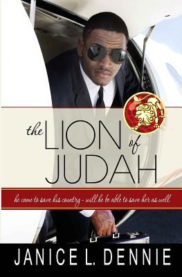 The Lion of Judah by Janice L. Dennie