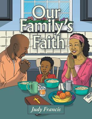 Our Family's Faith by Judy Francis