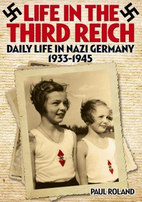 Life in the Third Reich