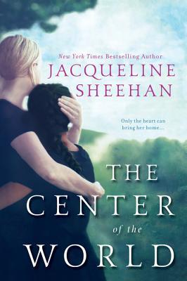 The Center of the World Book Cover