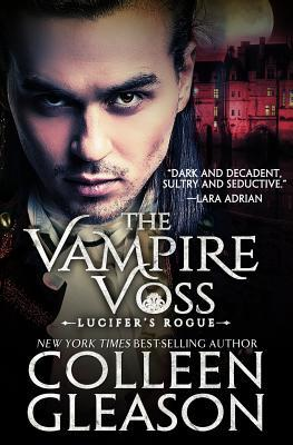 Review: The Vampire Voss by Colleen Gleason (@Mollykatie112, @colleengleason)