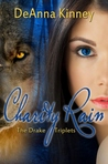 Charity Rain (Charity, #5) The Drake Triplets