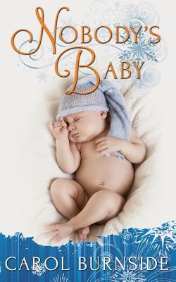 Nobody's Baby by Carol Burnside