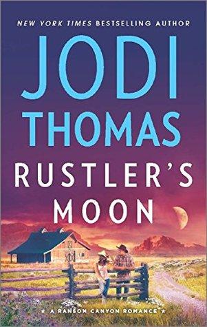 Rustler's Moon (Ransom Canyon, #2)