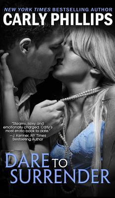 Dare to Surrender (NY Dares #1) - Carly Phillips
