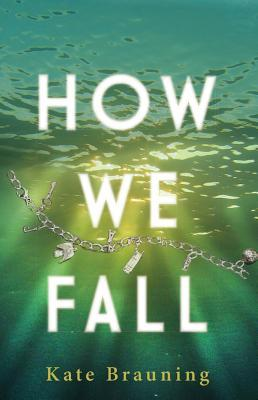 How We Fall by Kate Brauning