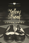 Yellow Streak (Heroes at Heart, #2)