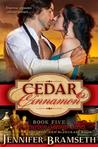 Cedar and Cinnamon (Bourbon Springs, #5)