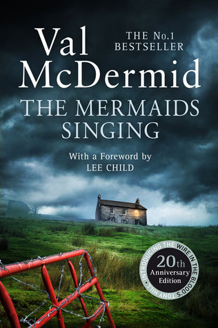 The Mermaids Singing (Tony Hill & Carol Jordan, #1)