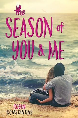 Teenage Love Quotes Goodreads : The Season of You & Me by Robin Constantine Reviews, Discussion ...