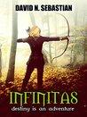 Infinitas (Destiny is an Adventure #1)