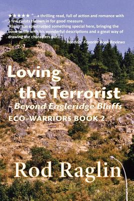 Loving the Terrorist by Rod Raglin