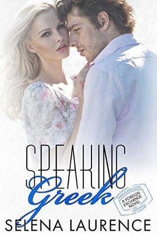 Review: Speaking Greek by Selena Laurence