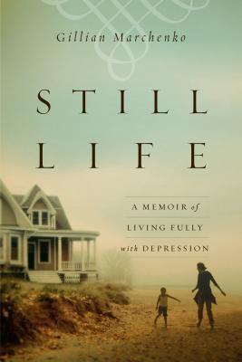Still Life by Gillian Marchenko