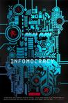 Infomocracy: A Novel