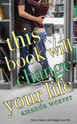 {Review} This Book Will Change Your Life by Amanda Weaver