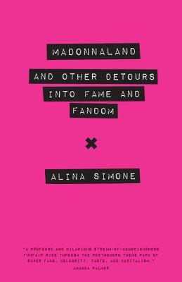 Madonnaland by Alina Simone