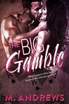 The Big Gamble (Gambling on Love, #1)
