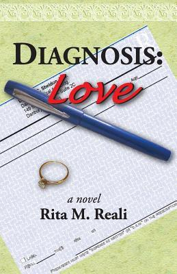 Diagnosis by Rita M Reali